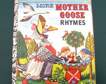 "1958 Little Golden Book More Mother Goose Rhymes First ""A"" Edition #317 25-Cent"