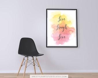 Printable Wall Art, Live Laugh Love, Digital Download, Digital Print, Home Decor, Inspirational Quote, Printable Art, Nursery Decor,Wall Art