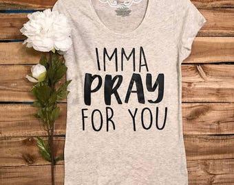 SHIRT: Christian Shirt. Bible Verse Tshirt. Christian Apparel, Religious Shirt, Faith Shirt. Christian wear. Pray for you. Pray tshirt.