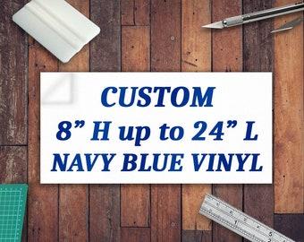 """Custom Navy Blue Lettering 8"""""""