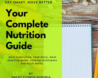Your Complete Nutrition Guide