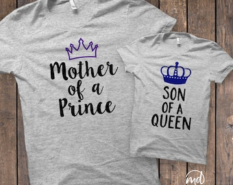 Mother of a Prince Shirt, Son of a Queen Mother And Son Matching Shirts, Mommy and Son Matching Shirts, Mom Son Matching Shirts, Mothers Day