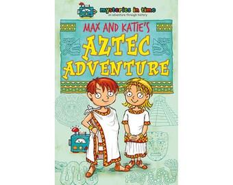 Max and Katie's Aztec Adventure