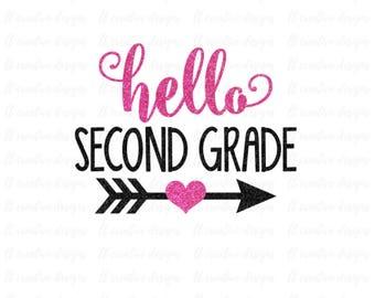 Hello Second Grade SVG, School SVG, SVG Files, Silhouette Files, Cricut Files