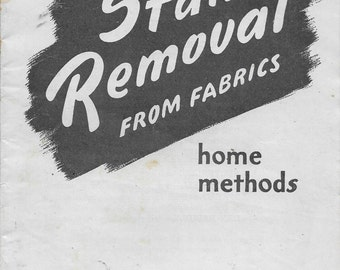Stain Removal From Fabrics Home Methods  Farmers' Bulletin No. 1474  Dated 1942