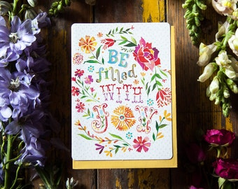 Be Filled With Joy - Greeting Card