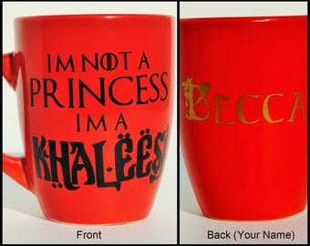 I'm Not a Princess- I'm a Khaleesi Personalized Game of Thrones Coffee Mug, Your name in Dragon font, Customized, 12 oz, Fire & Ice, GOT