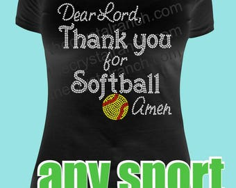 Dear Lord, Thank You for Your Favorite Sport Rhinestone Tee TS337