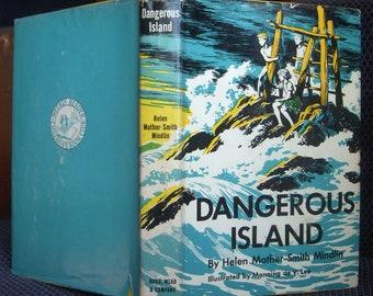 Dangerous Island, Helen Mather-Smith Mindlin, Scarce Vintage Hardback Dust Jacket, 1956 Weekly Reader Children's Book Club
