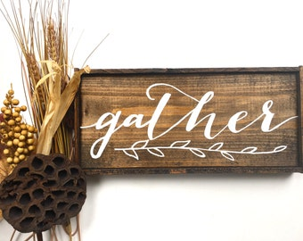 Gather Handcrafted Wooden Sign // Rustic Fall Sign // Rustic Fall Decor // Thanksgiving Sign // Farmhouse Fall Sign // Thanksgiving Decor