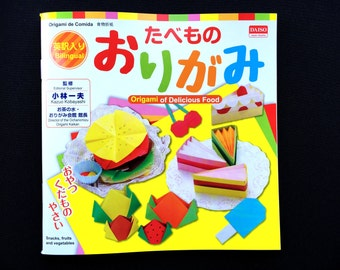 Japanese Origami Book - How To Book Craft Book - Bilingual Book Japanese And English - Lots of Pictures Origami of Delicious Food