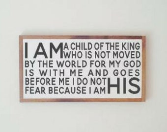 I am His Child of the King - kid's room/ nursery sign
