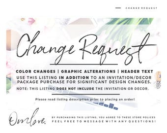 Change Request Fee: Graphic Alterations, Color Changes, New Header Design
