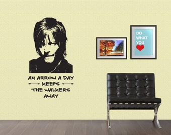 Daryl Dixon- Arrow a Day- Walking Dead Vinyl Wall Quote