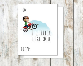 I wheelie like you valentine - Dirt Bike Valentine - Class Valentine - Printable Valentine