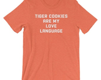 Tiger Cookies are my Love Language tahlequah shirt