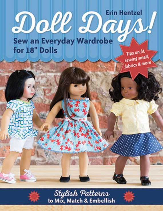 Doll Days! Sew an Everyday Wardrobe for 18 inch dolls Sewing Pattern ...