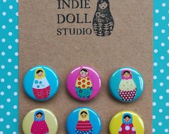 Set of 6 Russian doll pin badges