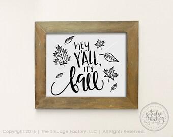 Fall Print, Hey Y'all, It's Fall DIY Print, Autumn Home Decor, Autumn Wall Art, DIY Fall Wall Art, Fall Graphic Overlay, Fall Decor