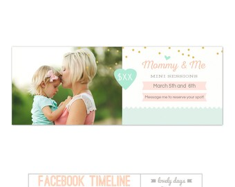 Mother's Day Mom and Me Mini Session Template Facebook Timeline INSTANT DOWNLOAD