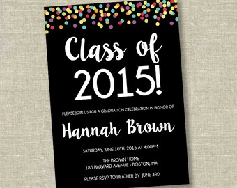 Graduation invitation, college graduation invitation, high school graduation invitation, confetti gradatuion invitation, class of 2015
