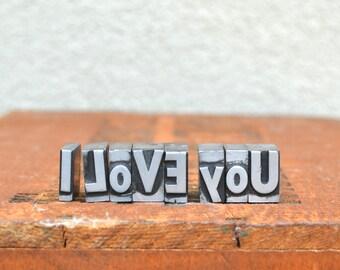 I Love You - Vintage letterpress metal type - Valentine's day gift- wedding, anniversary, love, girlfriend, boyfriend, industrial  TS1032