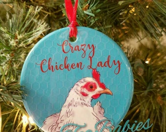 Chicken ornament, Crazy chicken lady ornament, chicken, gift for chicken lovers, chicken gift, chickens, Chicken Christmas ornament