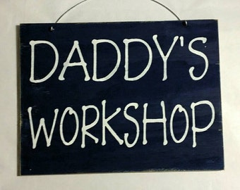 Daddy's Workshop Black Wood Sign Custom Sign Fathers Day Gift Male Hubby Birthday Gift