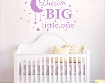 DREAM BIG Little One with Moon & Stars Vinyl Wall Decal Baby Nursery Sticker NK-123