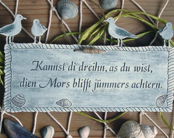 Door shield low Saxon can di dreihn Plattdüütsche proverbs