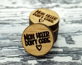 12mm | Engraved Wood Finding Mom Hair Don't Care Quote Saying Word Art | Cabochons Stud Earring Embellishments | Laser Cut