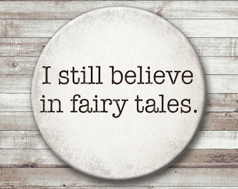 Fairy Tales  - Pinback Button or ornament -