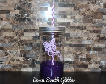 Mason Jar Tumbler Butterfly Spread your wings and fly