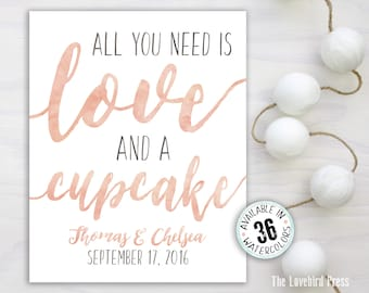 Printable Wedding Cupcake Sign - Watercolor - All You Need is Love and A Cupcake - Wedding Sign - AA6