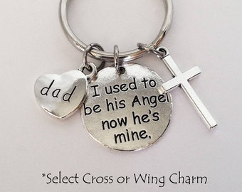 Dad Memorial Keychain or Dad Memorial Necklace Memorial Gift Dad In Memory of Dad I used to be his Angel now he's mine Dad Memorial Jewelry