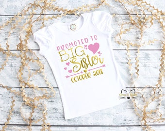 Promoted to Big Sister Shirt, Girls Big Sister Shirt, Sister Outfit, Girls Announcement Shirt, New Arrival Shirt, Personalized Sister Shirt