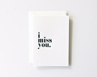 Miss You - Letterpress Printed Greeting Card