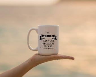 "Motivational Quote Coffee Mug • ""Stronger"" • Inspirational Mug • Motivational Mug • Custom • Entrepreneur"