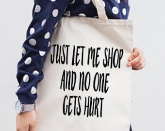 Tote Bag - Canvas Tote Bag - Printed Tote Bag - Market Bag  - Cotton Tote Bag -  Large Canvas Tote -  Funny Quote Bag - Gift For Her - Bag