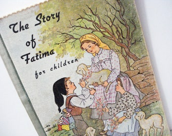 The Story Of Fatima For Children Book Vintage 50's Cloth Book