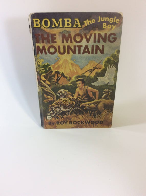 Vintage Bomba, The Jungle Boy book from 1926,  Bomba, The Moving Mountain, Roy Rockwood book, vintage book collectors must have edition