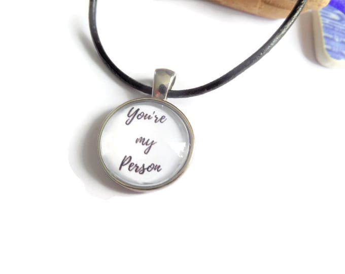 My person necklace, my person gift, friends necklace, you're my person, glass dome necklace, love necklace, novelty gift, sandykissesuk