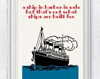 Wall decor inspirational quote  poster vintage ship design  -  Home wall decor - Nursery wall art NTC032