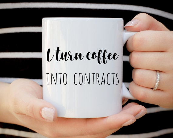 I Turn Coffee Into Contracts Mug, Realtor Mug, Funny Mug, Gift for Agent, Agent Mug, Sales Mug, Sales Person Mug, Office Mug, Office Humor