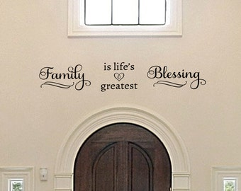 Family Decal - Family Is Life's Greatest Blessing Wall Decal - Family Decor