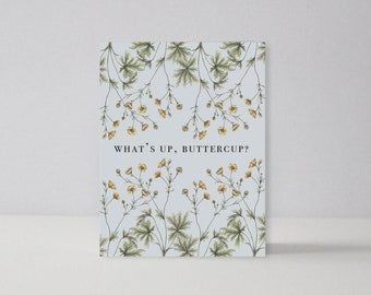 What's Up Buttercup | A2 Notecard
