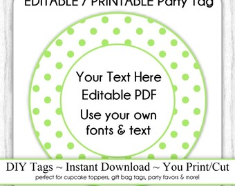Printable Party Favor, Green Dots Editable Party Tag, INSTANT DOWNLOAD, Use as Cupcake Topper, DIY Party Tag, Your Text, Fonts