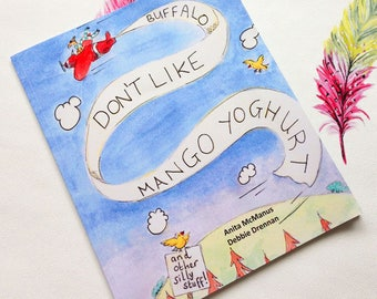 Illustrated Childrens Book, Buffalo Don't Like Mango Yoghurt...and other silly stuff! ~ Signed copy by Illustrator ~ Animal Book~ Kids Book
