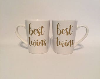 Best Twins - Coffee Mug - Sister Gift - Christmas Gift - Birthday Gift - Gifts for twin - Coffee cups-Best Friend Gift
