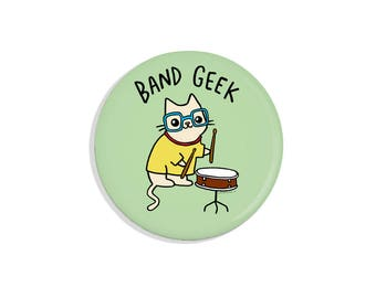 Band Geek Nerdy Cat Pin Back Button Cute Gift Pinback Button Geeky Gift Cute Cat Magnet Drummer Gifts Drums Pin